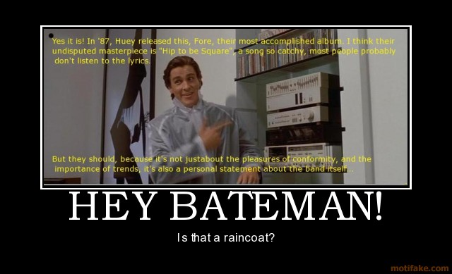 hey-bateman-american-psycho-christian-bale-demotivational-poster-1277301329