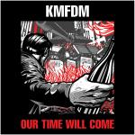 KMFDM. Их время наконец пришло.